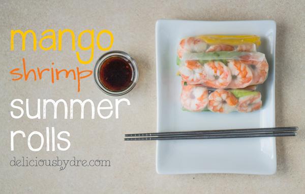 week 19: mango-shrimp summer roll